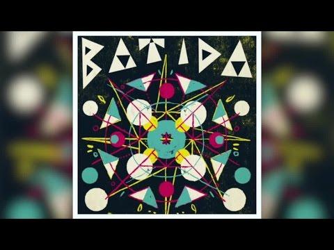 Batida - Batida (Full Album Stream)