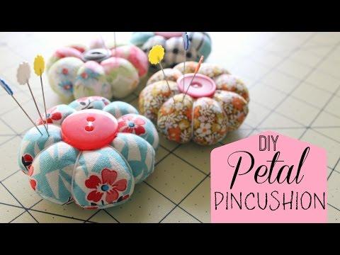 How To Make A Petal Pincushion!