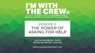 EPISODE 3 - The Power Of Asking For Help