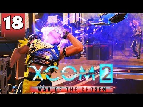 XCOM 2 War of the Chosen #18 - TELL ME, DO YOU BLEED?
