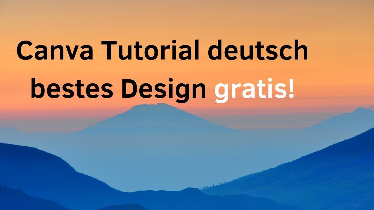 Canva Tutorial Deutsch Bestes Design Gratis