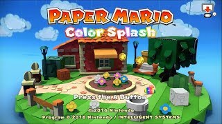 Paper Mario Color Splash Longplay Wii U (Part 1 of 2)