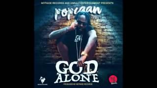 Popcaan - God Alone ( Final Mix ) | November 2015
