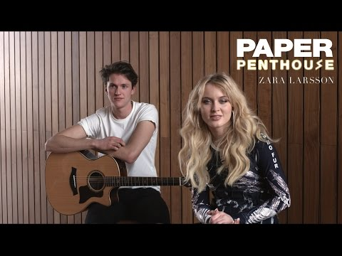 "PAPER Penthouse: Zara Larsson sings ""So Good"""