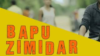 BAPU ZIMIDAAR FULL SONG LYRICS