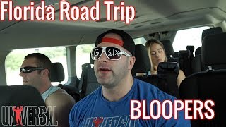Universal Florida Road Trip: Bloopers