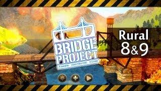 BRIDGE PROJECT Walkthrough - Rural Map 8 & 9 (Gameplay Lets Play Bridge Builder Game)