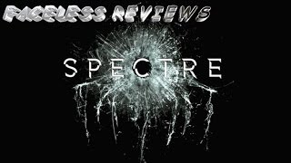 Faceless Reviews: Spectre