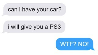 """r/Choosingbeggars """"I'll trade you my PS3 for your CAR!"""" - Top Posts of All Time"""