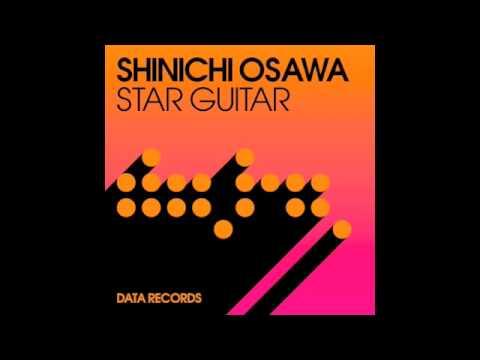 Shinichi Osawa - 'Star Guitar' (Brookes Brothers Remix)