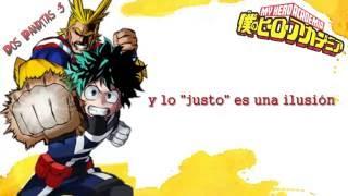 Boku no Hero Academia OP Full  SUB ESPAÑOL