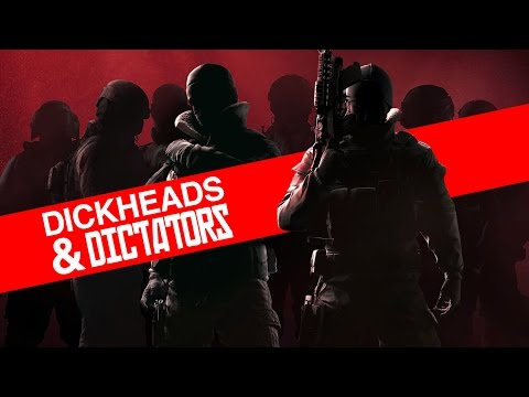DICKHEADS & DICTATORS | Rainbow Six Siege Highlights XL