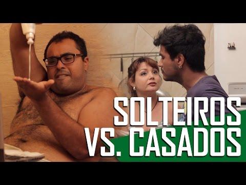 SOLTEIROS VS CASADOS  Canal ixi