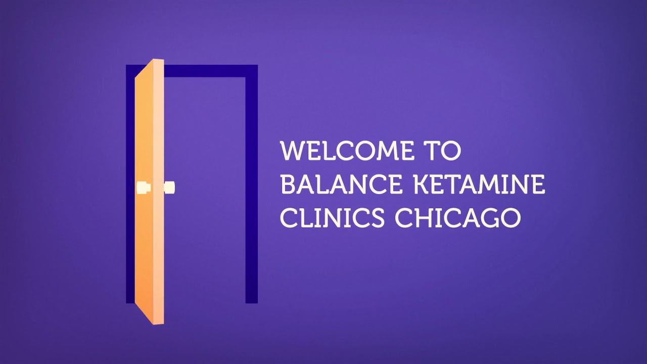 Balance Ketamine Clinics Chicago : Ketamine Treatment For Anxiety