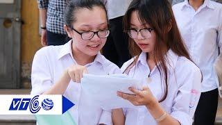 Thi THPT Quốc gia 2017: Thí sinh 'dễ thở hơn' | VTC