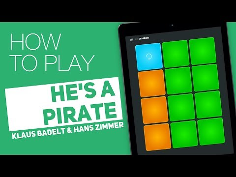 How to play: HE'S A PIRATE (Klaus badelt & Hans Zimmer) - SUPER PADS - Sparrow Kit