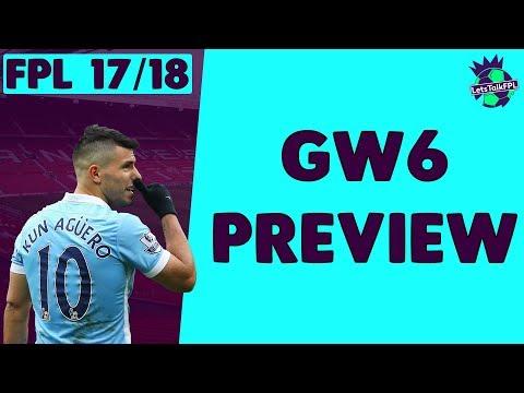 AGUERO IN?? | Gameweek 6 Preview | Fantasy Premier League 2017/18