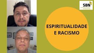 Live SBN - Espiritualidade e Racismo
