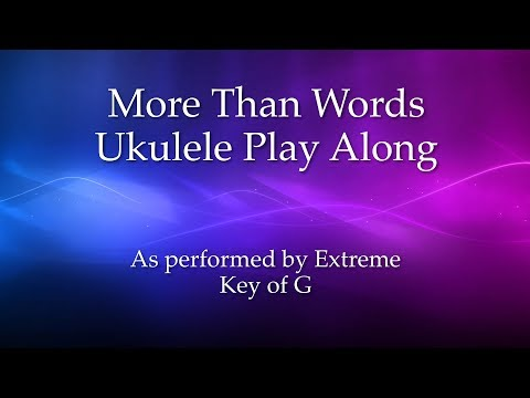 71 Mb More Than Words Ukulele Chords Free Download Mp3