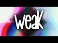 Weak || Videostar