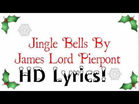 James Lord Pierpont  Jingle Bells {HD Lyrics}