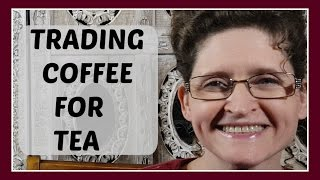 Traded My COFFEE For TEA: Tam Talk