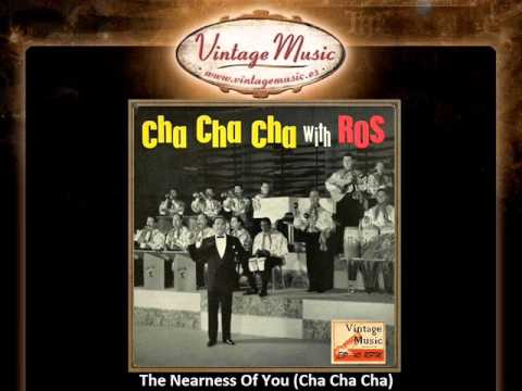 Edmundo Ros And His Orchestra -- The Nearness Of You Cha Cha Ch