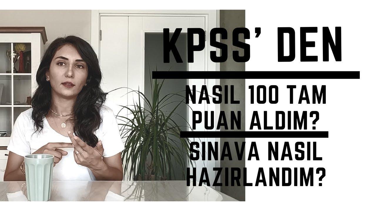 KPSS'de Nasıl 100 Tam Puan ile Türkiye Birincisi Oldum?