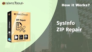 How to Repair Corrupted Zip file on Windows With SysInfoTools Zip Repair Tool