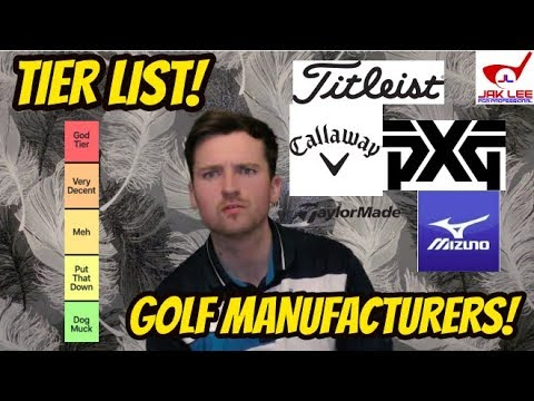 TIER LIST: WHICH BRAND MAKES THE BEST GOLF CLUBS?