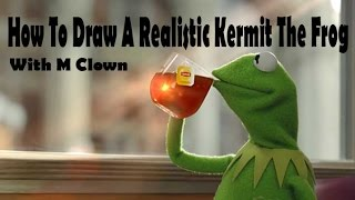 How To Draw A Photo-Realistic Kermit The Frog