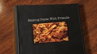Making Pasta with Friends - Photo Montage