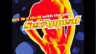 S.E.X. Appeal - Sex Is A Thrill With The Pill (Flashback Project Happy Hardcore Remix Snippet)