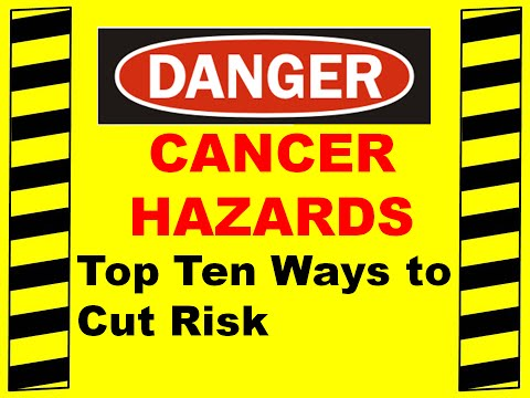 Cancers - Top 10 Ways to Cut Your Risk - Occupational Health & Your Exposure