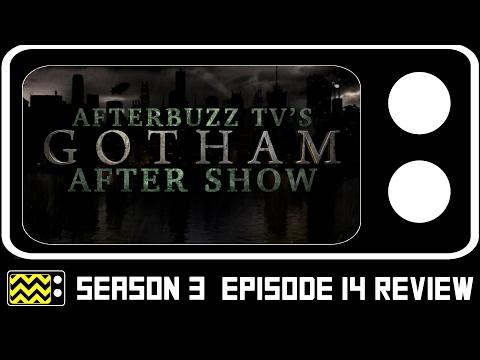 Gotham Season 3 Episode 14 Review & After Show | AfterBuzz TV
