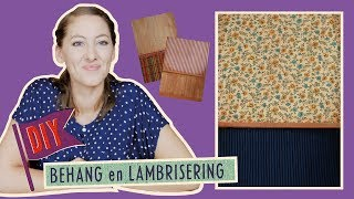 DIY Behang en Lambrisering | Muizenhuis Tutorial