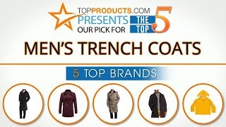 Best Men's Trench Coat Reviews 2017 – How to Choose the Best Men's Trench Coat