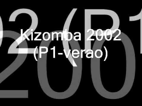 Kizomba 2002 P1 verao