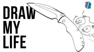 Draw My Life   Knife Addict