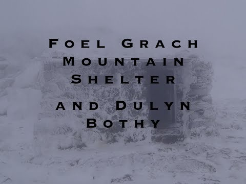 Two  Winter nights in Snowdonia-Foel Grach mountain shelter and Dulyn Bothy .