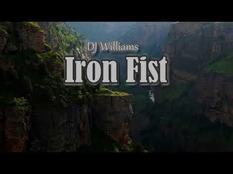 DJ Williams - Iron Fist