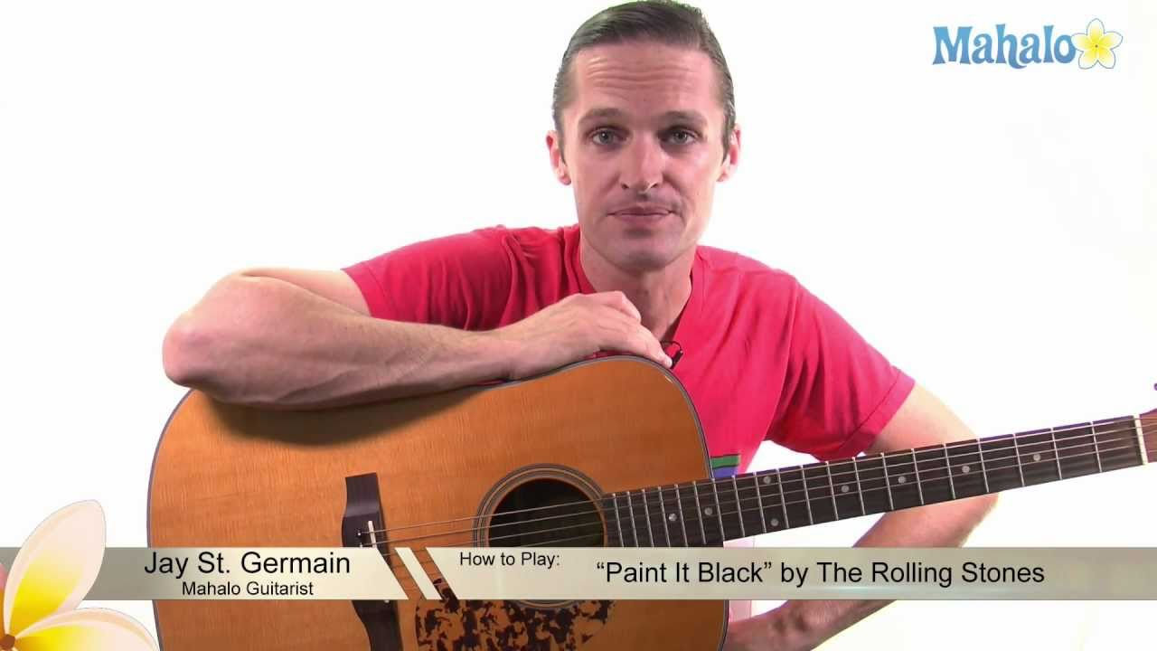 how to play paint it black by the rolling stones on