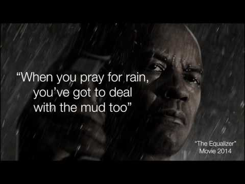 The Equalizer 2014 (When you pray for rain, you've got to deal with the mud too)