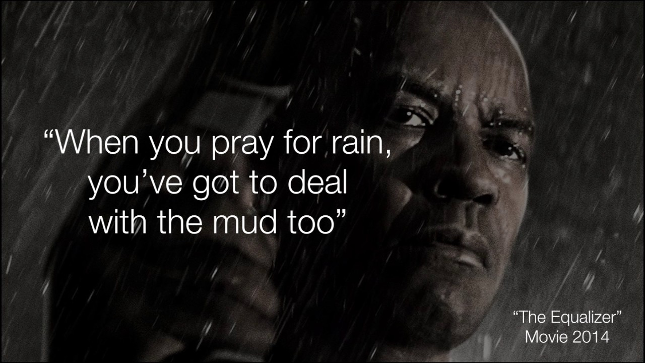 The Equalizer 2014 (When you pray for rain, you've got to deal ...
