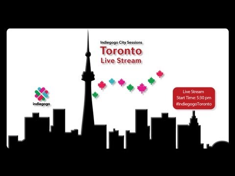 Indiegogo City Sessions | Toronto