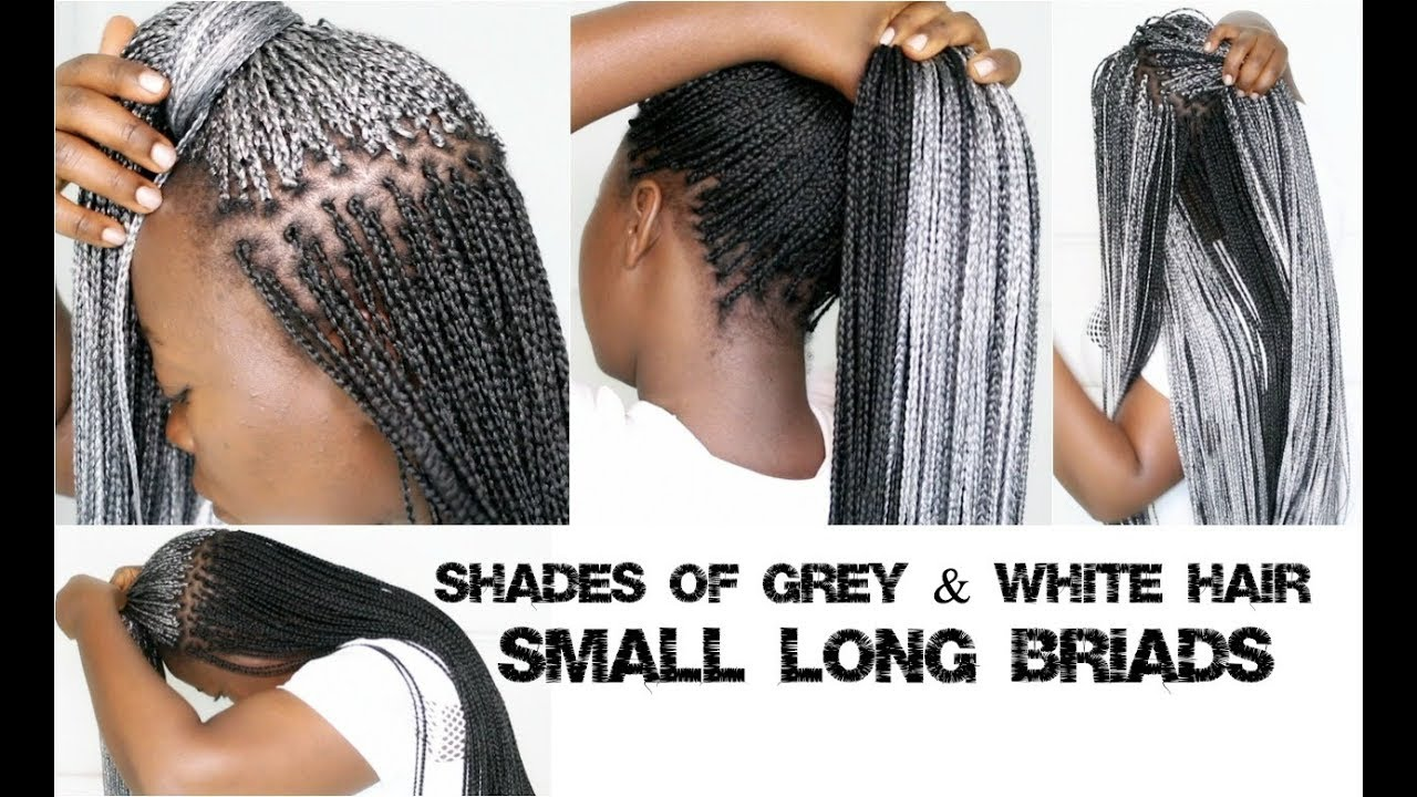 Braids On Natural Hair In Shades Of Grey & White Hair Long