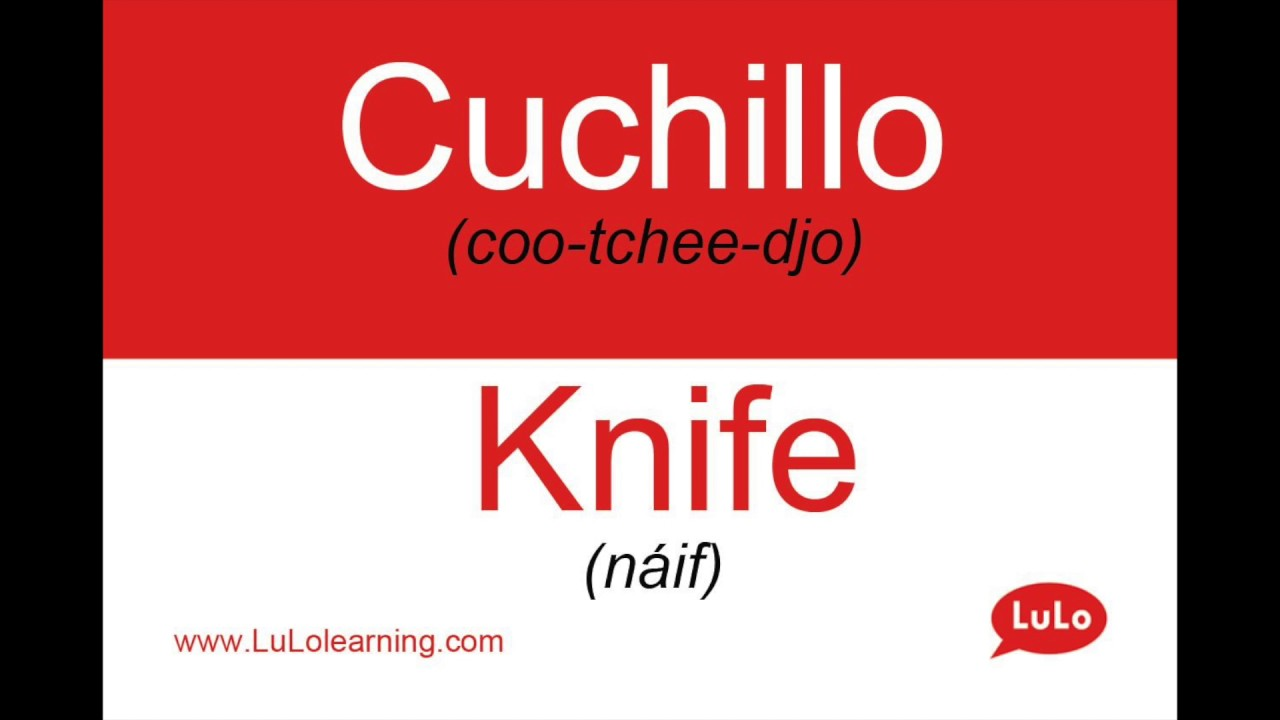Como Se Dice Cuchillo En Ingles How To Say Knife In Spanish Youtube