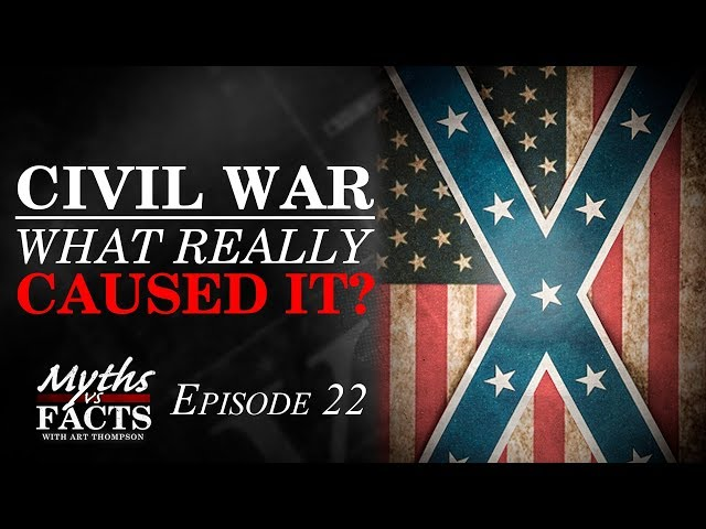 Buildup to The Civil War | What Caused it?