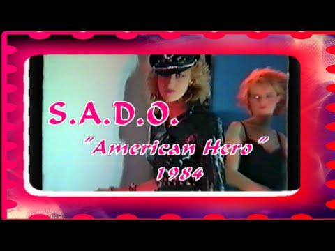 "S. A. D .O .  "" American Hero""  TV Studio performance 1984"