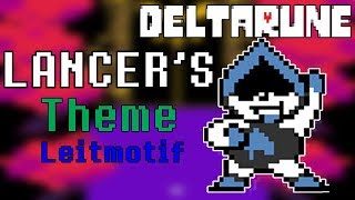 "Deltarune - All Songs With The ""Lancer's Theme"" Leitmotif"